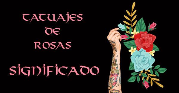 Tatuajes de rosas, significado